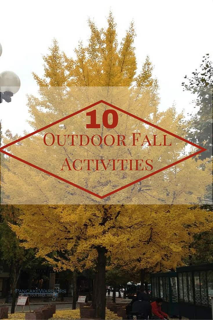 These 10 fall outdoor activities are a great way to enjoy the crisp cool air and brightly colored leaves without getting bored! | www.pancakewarriors.com