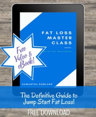 Fat Loss Master Class Learn how to optimize your body for fat loss | https://bitesofwellness.com