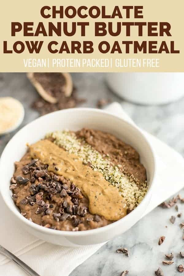 Chocolate Peanut butter Low Carb Oatmeal in a bowl with peanut butter, cocoa nibs and hemp hearts on top
