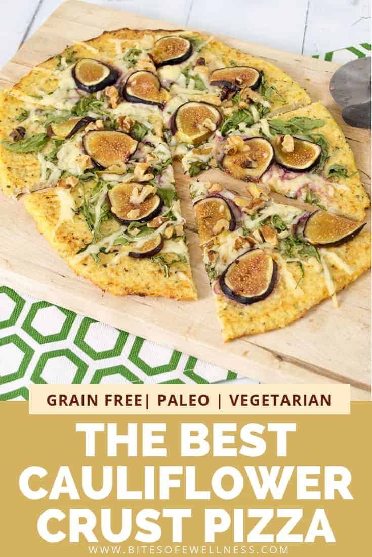 cauliflower pizza crust with figs and walnuts on a cutting board and pinterest text