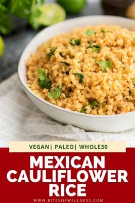 Mexican Cauliflower Rice in a white bowl topped with cilantro with pinterest text on the bottom