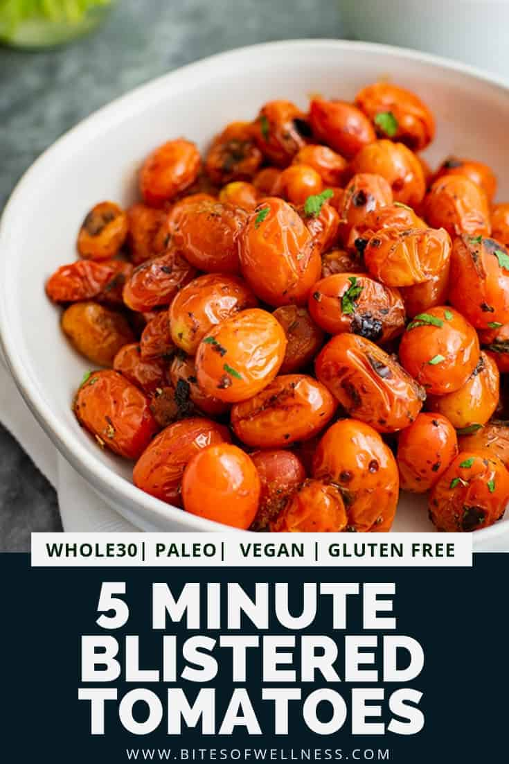Large bowl filled with 5 minute blistered tomatoes with pinterest text on the bottom of the photo