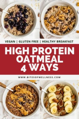 Collage of 4 bowls of high protein oatmeal with text in the center of the collage. (from left to right - Blueberry Almond, Walnut Cranberry, Chocolate Peanut Butter Swirl, Banana Nut)
