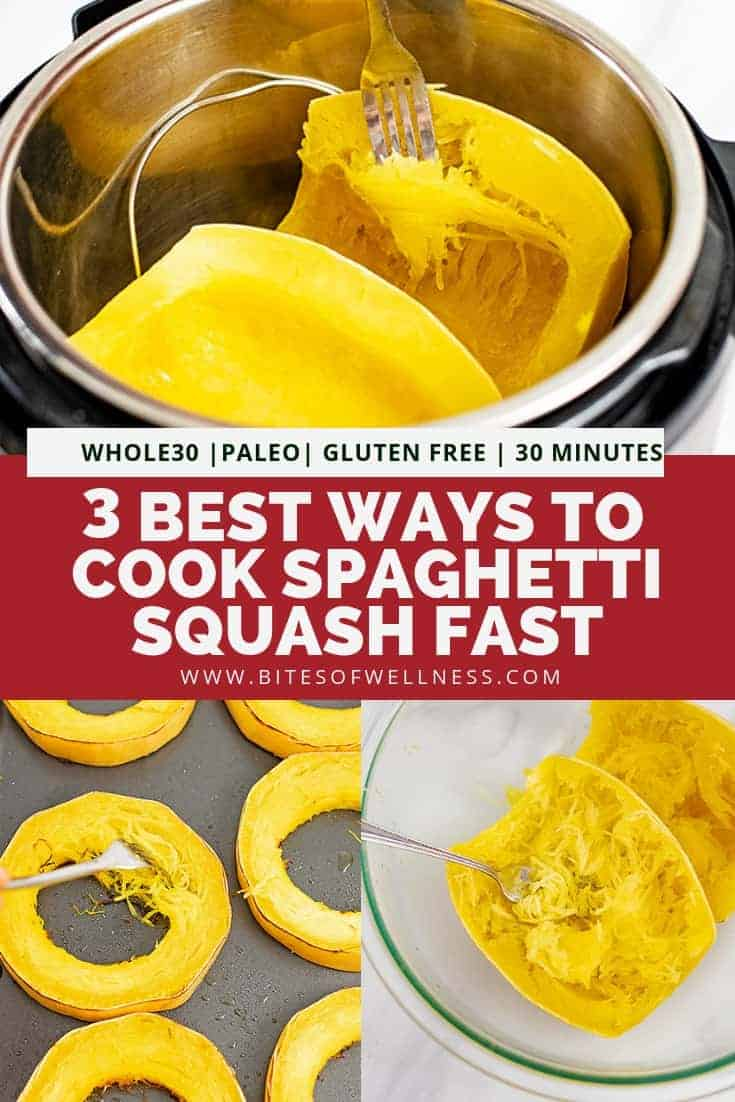 Pinterest pin for 3 best ways to cook spaghetti squash fast