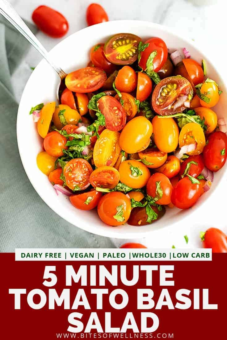 Tomato Basil Salad is a quick and healthy recipe that only takes 5 minutes to make and is incredibly delicious! This salad is light and refreshing and perfect for weeknight meals, cookouts, brunch or appetizers! Vegan, dairy free, gluten free, paleo, Whole30 and low carb friendly!