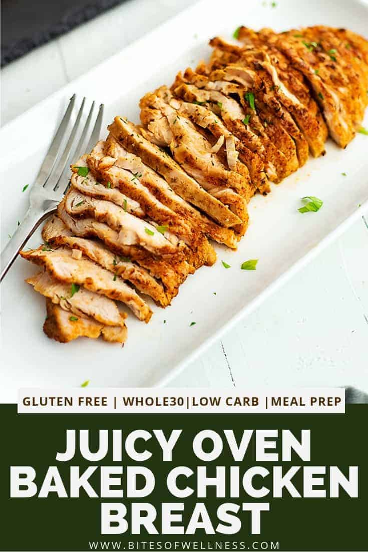 Juicy oven baked chicken breast in under 30 minutes! This healthy recipe is so easy to make and you won\'t believe how moist and tender the boneless skinless chicken breast becomes! Whole30, paleo, low carb and keto friendly!