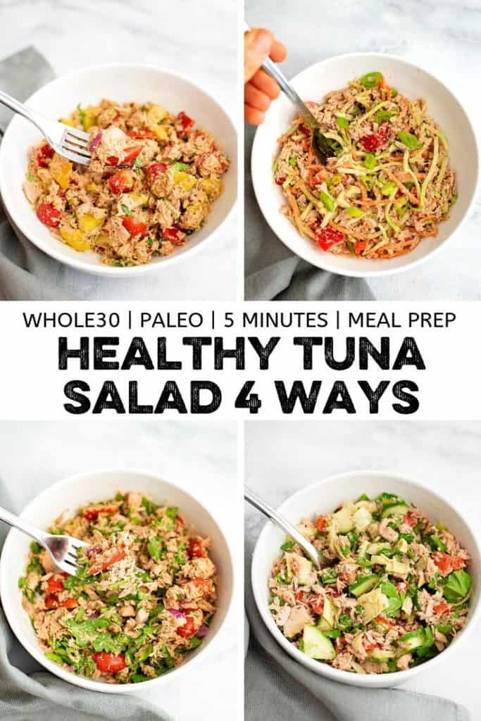 Collage of Healthy Tuna Salad Recipes 4 ways.