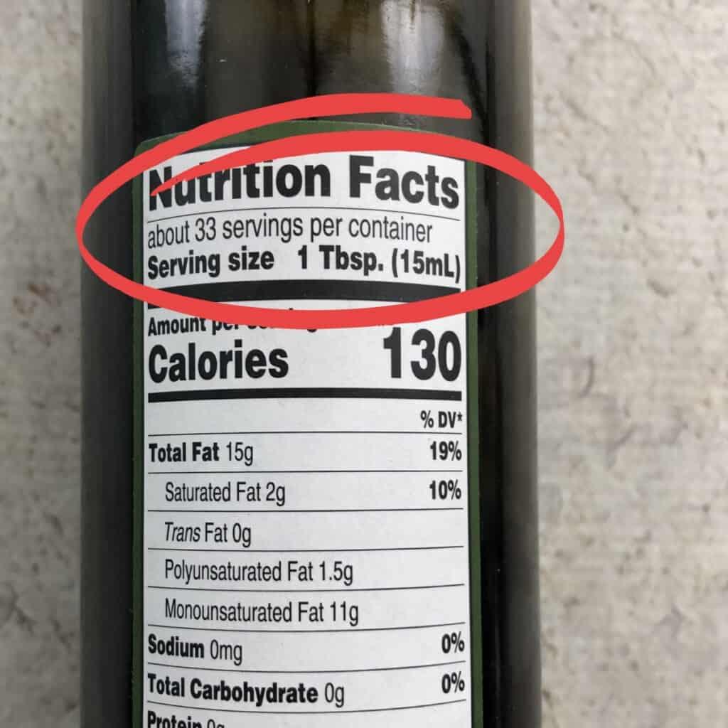 Serving size of bottle of olive oil.